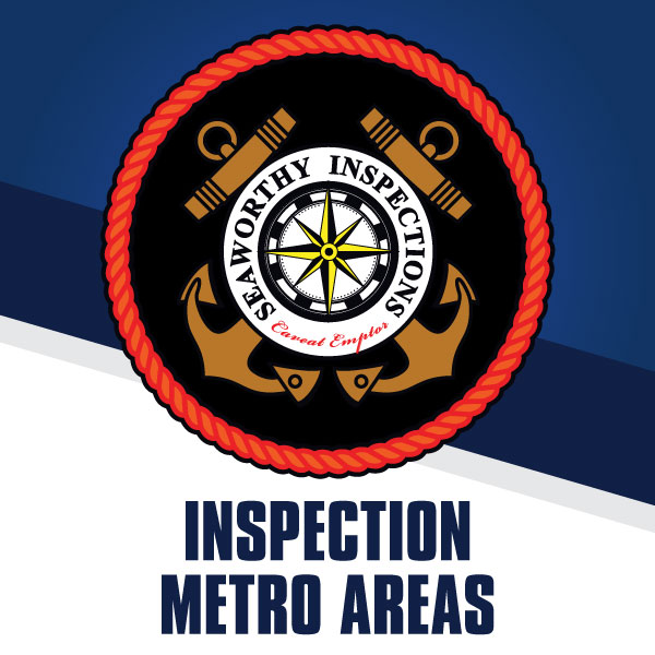 seaworthy inspections metro areas