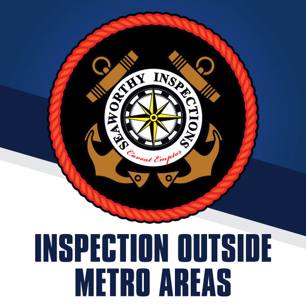 seaworthy inspections outside metro areas